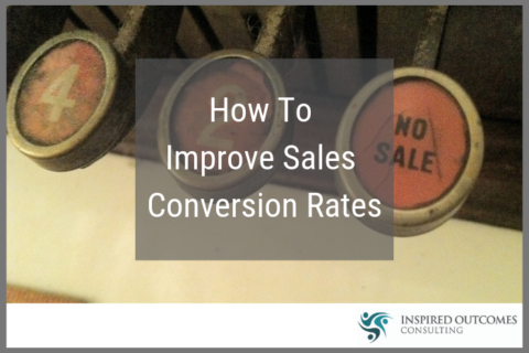 How To Improve Sales Conversion Rates