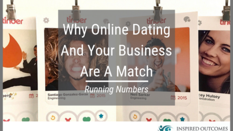Running Numbers – Why Online Dating And Your Business Are A Match