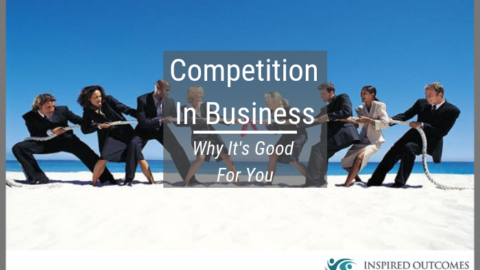 Competition In Business – Why It's Good For You