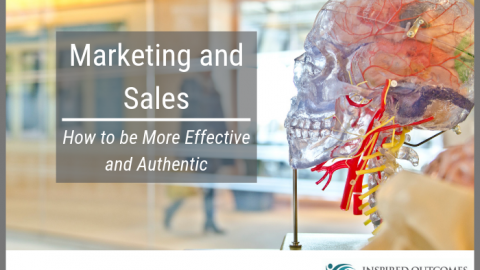 How to be More Effective and Authentic in Marketing and Sales