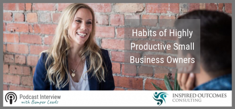 Habits of Highly Productive Small Business Owners