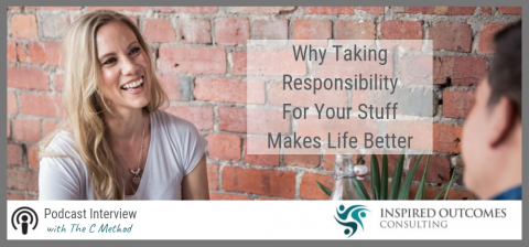 Why You Need To Take Responsibility For Your Own Stuff