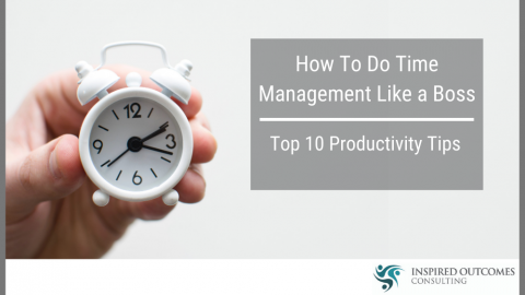 How To Do Time Management Like a Boss